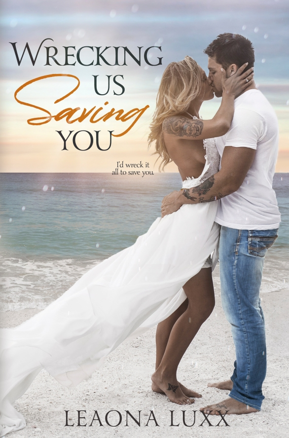 Wrecking Us Saving You Ebook